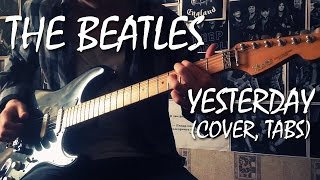 The Beatles - Yesterday (How to play, cover, tabs)   Разбор, кавер, табы