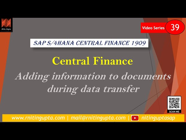 FAQs - Adding information to the documents during data transfer in SAP Central Finance