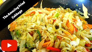 How To Make The Amazing Fried Cabbage