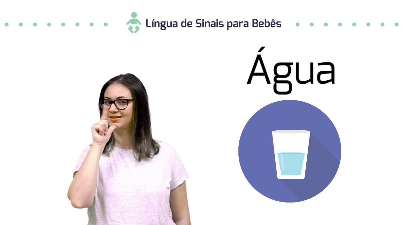 Língua de Sinais - Libras para Bebês - Sinal de Água - YouTube