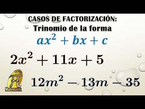 Trinomio De La Forma Ax^2+bx+c | Casos De Factorización