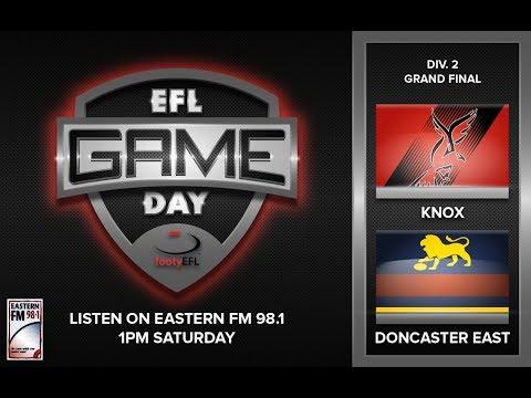 EFL GAME-DAY | DIVISION 2 GF - KNOX V DONCASTER EAST
