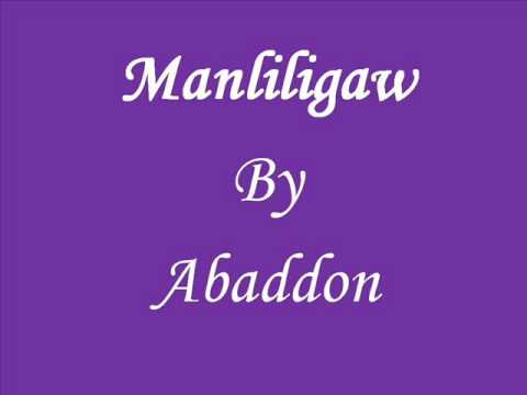 Manliligaw by Abaddon (Lyrics On The Description Page)