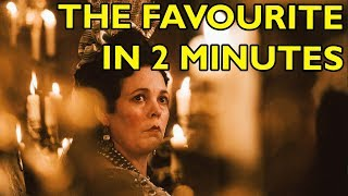 Movie Spoiler Alerts - The Favourite (2018) Video Summary