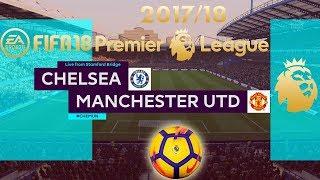 FIFA 18 Chelsea vs Manchester United | Premier League 2017/18 | PS4 Full Match