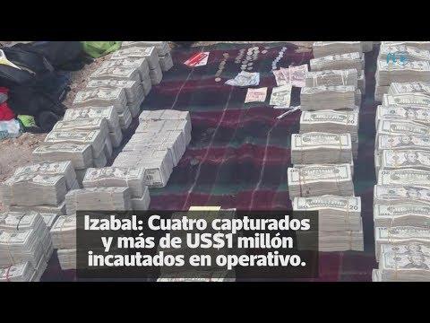 Incautan más de US$1 millón en Izabal   Prensa Libre