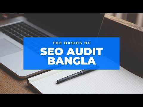 SEO Audit 2020 | Bangla Tutorial | N Alam Munna | Digital Scholar