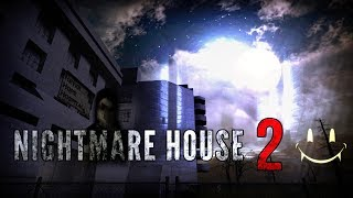 Nightmare House 2 : 2019 - Does it Hold Up? FULL GAME
