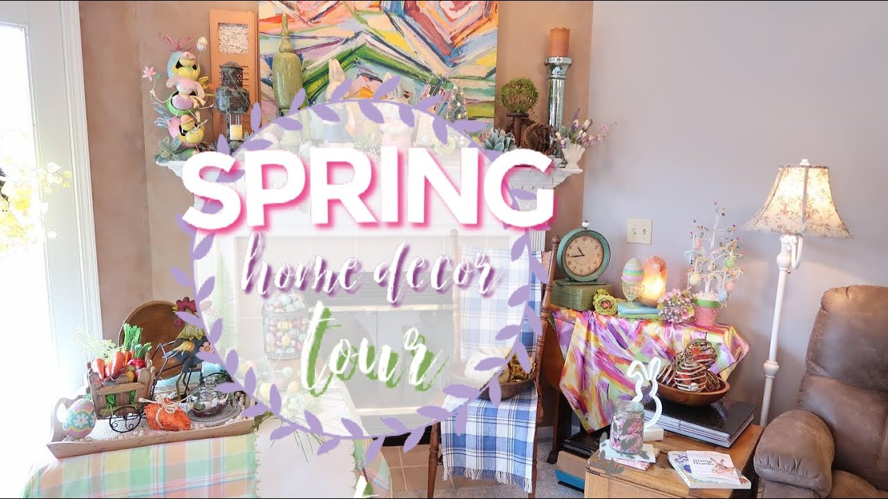 SPRING HOME TOUR | EASTER HOME DECOR | FARMHOUSE DECOR | SPRING DECORATING  IDEAS | SPRING 2019