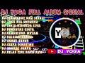 DJ TERLAMBAT KAU SESALI FAUZANA 🎵 DJ YOGA FULL ALBUM🎵 REMIX FULL BASS TERBARU 2021 VIRAL TIKTOK