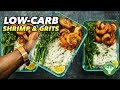 Low-Carb Shrimp & Grits Recipe - Soul Food Meal Prep
