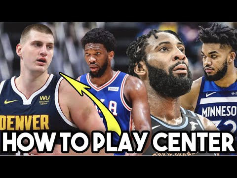 How To Be A Good Center in Basketball