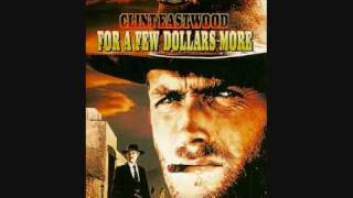 For a Few Dollars More - Sixty Seconds to What (Ennio Morricone)