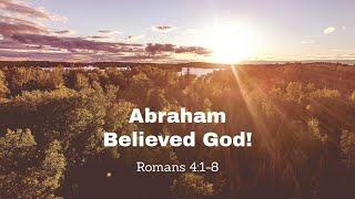 Abraham Believed God