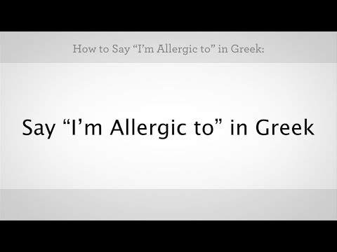 """How to Say """"I'm Allergic To"""" in Greek 