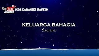 Saujana - Keluarga Bahagia + Karaoke Minus-One HD