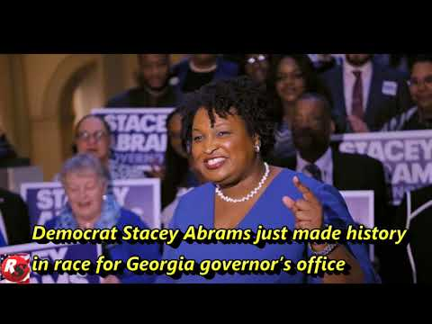 Democrat Stacey Abrams just made history in race for Georgia governor's office
