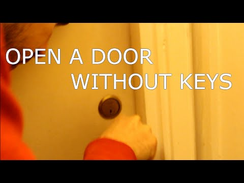 How To OPEN A DOOR Without KEYS At Home( Video) SAVE MONEY