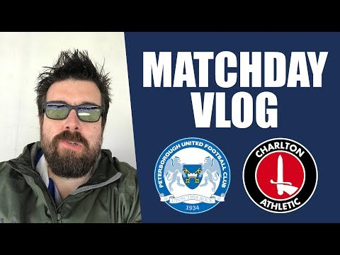 POSH VS CHARLTON | STEVE EVANS FIRST GAME | Peterborough United Matchday Vlog