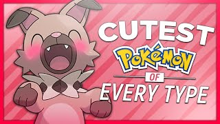 The Cutest Pokémon of Every Type
