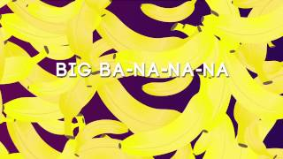 HAVANA BROWN - BIG BANANA ft R3HAB & PROPHET - OFFICIAL LYRIC VIDEO