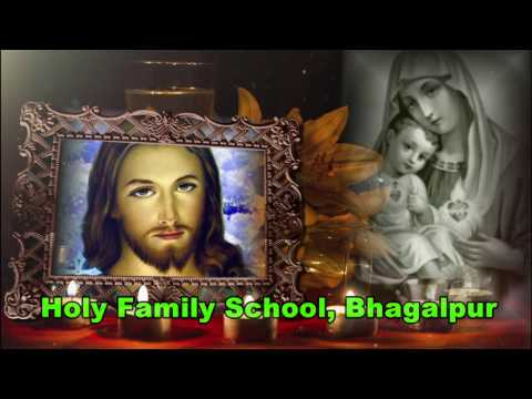 HOLY FAMILY SCHOOL, BHAGALPUR ANNUAL FUNCTION 2016-17disk 1