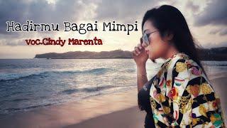 Cindy Marenta - Hadirmu Bagai Mimpi [Original Version] Cipt. Fauzi Bima