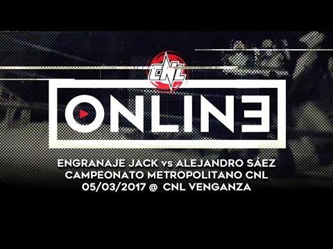 "CNL Online #5 - Engranaje Jack vs. Alejandro ""XL"" Sáez (Campeonato Metropolitano CNL)"