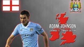 Adam Johnson - Liverpool F.C.'s Winger Solution