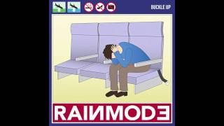 Rainmode - Buckle Up (Radio Edit)