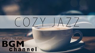 Cozy Jazz Music - Relaxing Jazz Piano Music - Background Jazz Music
