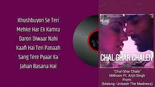 Chal Ghar Chalen - Mithoon Ft. Arijit Singh | Malang | (Lyrics) 🎼