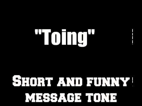 Toing - Funny/ Short / Loud Message Tone (Alert Tone)