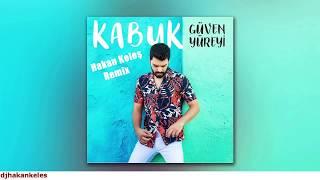Güven Yüreyi - Kabuk (Hakan Keles Remix) #kabuk