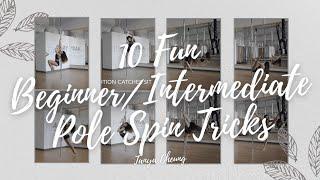 10 Fun Beginner/Intermediate Pole Spin Tricks