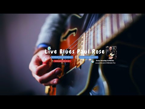 Download Paul Rose Live Blues Guitar Stream | Relaxing Blues Rock Music 2019