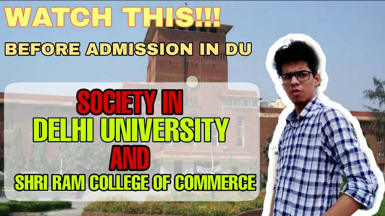 Society in Delhi University and Shri ram college| Must watch, DU admission || Delhi University| SRCC