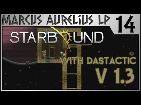 Starbound 1.3 - 14 - The Great Leap Downward w. DasTactic