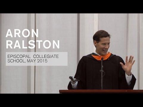 Aron Ralston, Episcopal Collegiate School, Commencement Speech