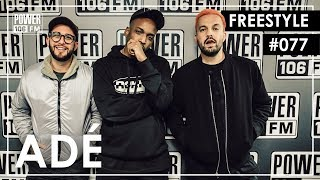Adé Freestyle w/ The L.A. Leakers - Freestyle #077