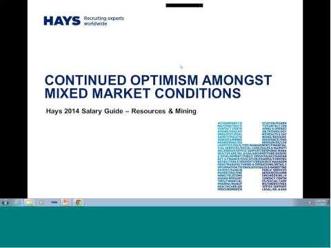 Hays 2014 Salary Guide Webinar - Resources & Mining