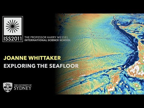 Exploring the Earth's Varied and Dynamic Seafloor —Dr Jo Whittaker