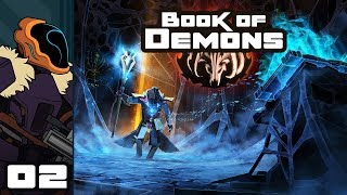 Let's Play Book of Demons - PC Gameplay Part 2 - Gonna Need A Bigger Fireball