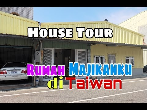 HOUSE TOUR RUMAH MAJIKAN   PEKERJAAN TKW TAIWAN - Vlog121