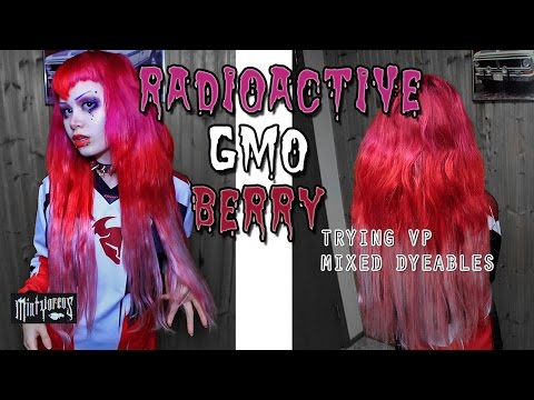 RADIOACTIVE GMO BERRY trying vp mixed dyeables | MINTYOREOS TRANSFORMATION
