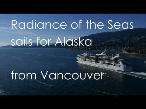 """Radiance of the Seas"" sails for Alaska from Vancouver"