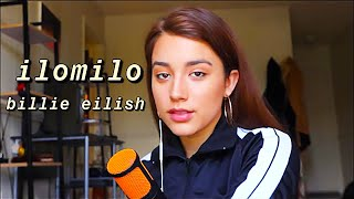 ilomilo - billie eilish