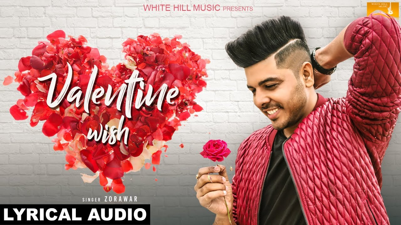 Valentine Wish (Lyrical Audio) | Zorawar | New Punjabi