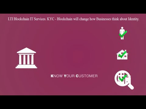 Blockchain as a service: Know your client (KYC) using Blockchain IT Services
