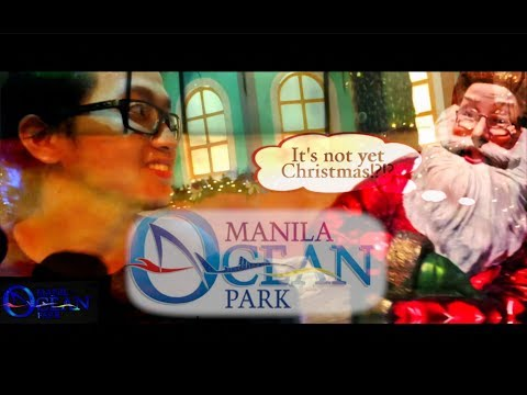 Manila Ocean Park - Christmas Village and Trails to Antarctica (It's not yet Christmas?!?)